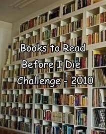 Books to Read Before I Die 2010 Challenge